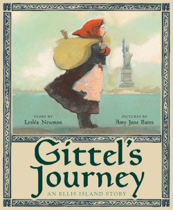 Gittel's Journey An Ellis Island Story