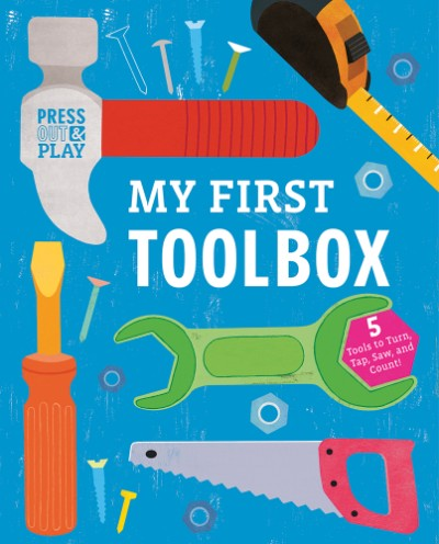 My First Toolbox Press Out & Play