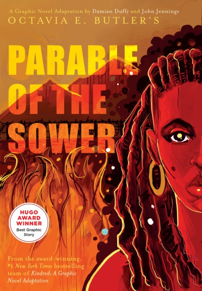 Parable of the Sower:  A Graphic Novel Adaptation A Graphic Novel Adaptation