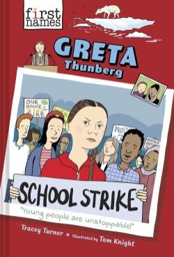 Greta Thunberg (The First Names Series)