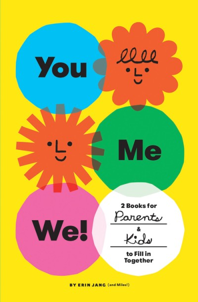 You, Me, We! (Set of 2 Fill-in Books) 2 Books for Parents and Kids to Fill in Together