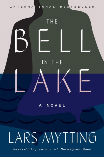 Bell in the Lake A Novel
