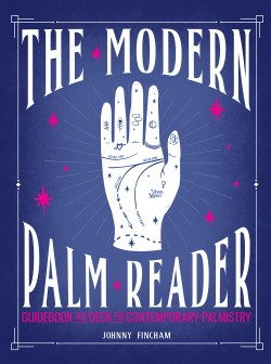 Modern Palm Reader (Guidebook & Deck Set) Guidebook and Deck for Contemporary Palmistry