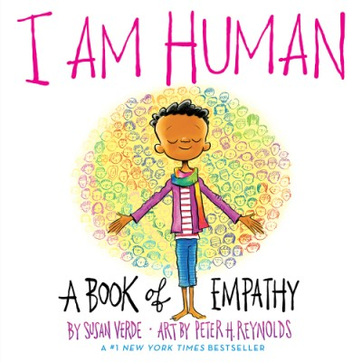 I Am Human A Book of Empathy