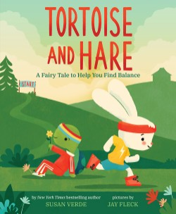 Tortoise and Hare A Fairy Tale to Help You Find Balance