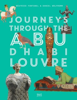 Journeys through Louvre Abu Dhabi