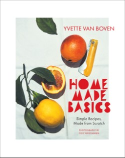 Home Made Basics Simple Recipes, Made from Scratch