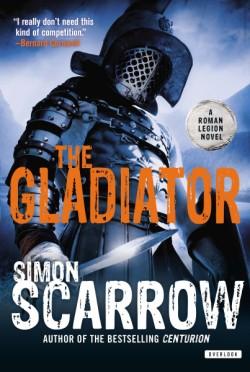 Gladiator A Roman Legion Novel