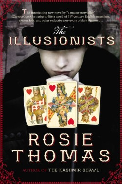 Illusionists A Novel
