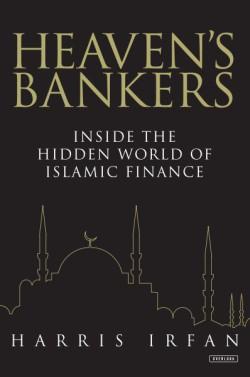 Heaven's Bankers Inside the Hidden World of Islamic Finance