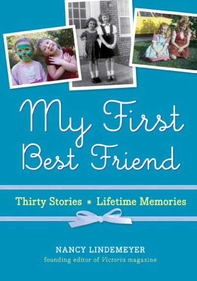My First Best Friend Thirty Stories, Lifetime Memories