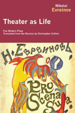 Theater as Life Five Modern Plays