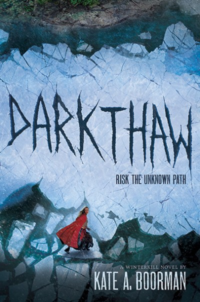 Darkthaw A Winterkill Novel