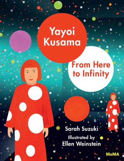 Yayoi Kusama From Here to Infinity!