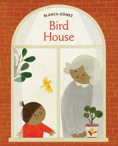Un pájaro en casa (Bird House Spanish edition)