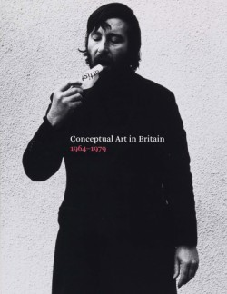 Conceptual Art in Britain, 1964–1979