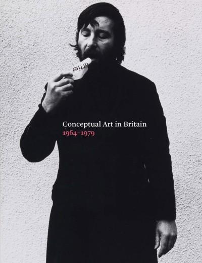 Conceptual Art in Britain, 1964–1979