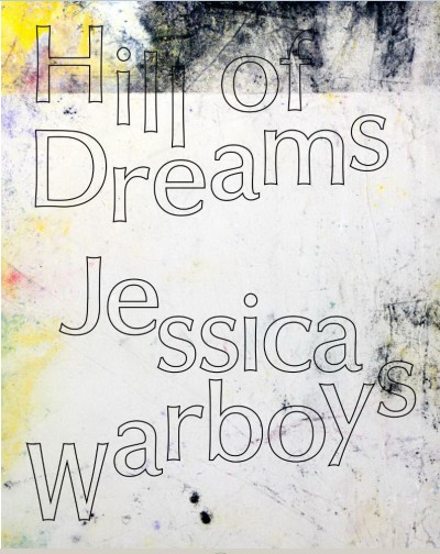 Hill of Dreams: Jessica Warboys
