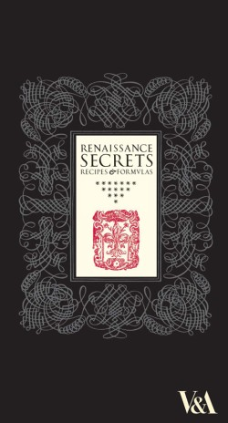 Renaissance Secrets Recipes and Formulas