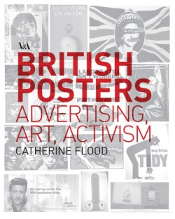 British Posters Advertising, Art & Activism