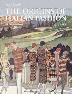 Origins of Italian Fashion: 1900-1945