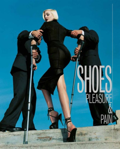 Shoes: Pleasure & Pain