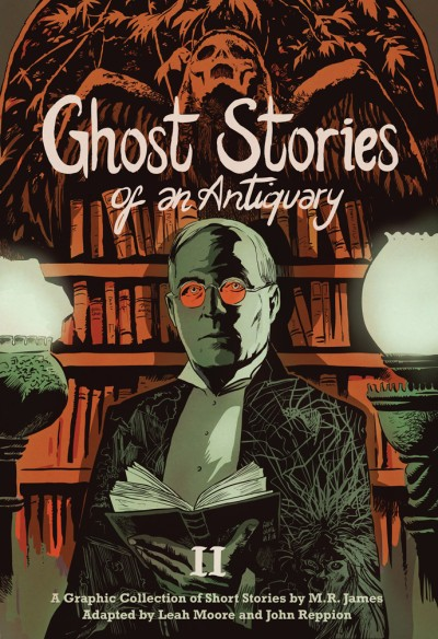 Ghost Stories of an Antiquary, Vol. 2