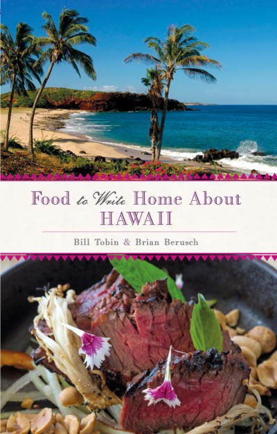 Food to Write Home About... Hawaii