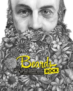 Beards Rock Facial Hair in Contemporary Art and Graphic Design