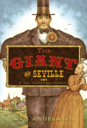 "Giant of Seville A ""Tall"" Tale Based on a True Story"