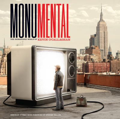 Monumental The Reimagined World of Kevin O'Callaghan
