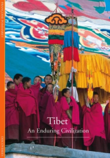 Discoveries: Tibet An Enduring Civilization