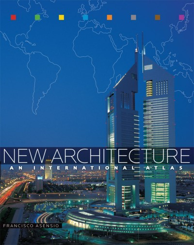 New Architecture An International Atlas