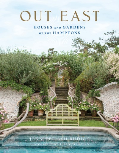 Out East Houses and Gardens of the Hamptons