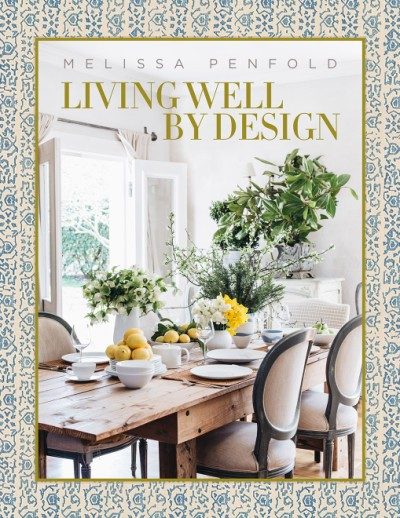 Living Well by Design Melissa Penfold