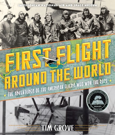 First Flight Around the World The Adventures of the American Fliers Who Won the Race