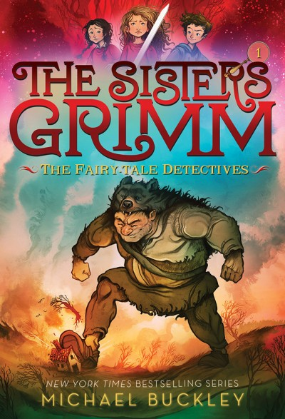 Fairy-Tale Detectives (The Sisters Grimm #1) 10th Anniversary Edition