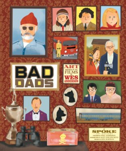 Wes Anderson Collection: Bad Dads Art Inspired by the Films of Wes Anderson