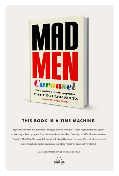 Mad Men Carousel The Complete Critical Companion