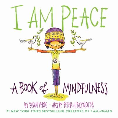 I Am Peace A Book of Mindfulness