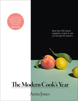 Modern Cook's Year More than 250 Vibrant Vegetarian Recipes to See You Through the Seasons