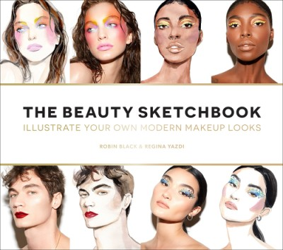Beauty Sketchbook (Guided Sketchbook) Illustrate Your Own Modern Makeup Looks