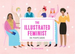 Illustrated Feminist (Postcard Book) 50 Postcards