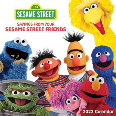 Sesame Street 2022 Wall Calendar Sayings from Your Sesame Street Friends