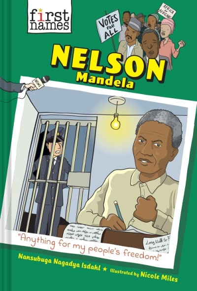 Nelson Mandela (The First Names Series)