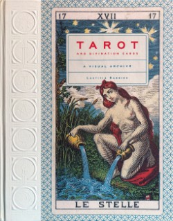 Tarot and Divination Cards A Visual Archive