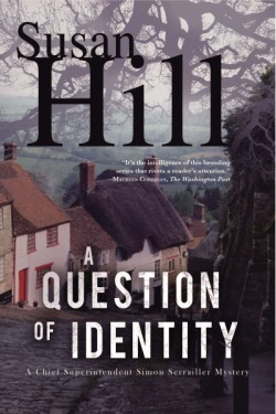 Question of Identity A Simon Serrailler Mystery