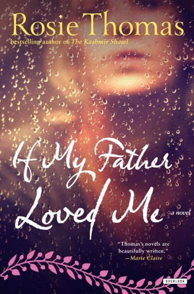 If My Father Loved Me A Novel