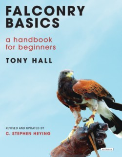 Falconry Basics A Handbook for Beginners