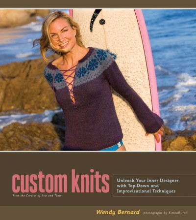 Custom Knits Unleash Your Inner Designer with Top-Down and Improvisational Techniques